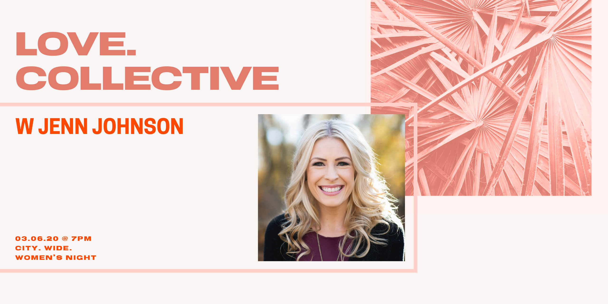 Love Collective with Jenn Johnson